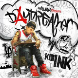 Daydreamer (Mixtape) Lyrics Kid Ink