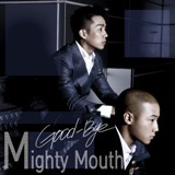 Good-Bye Lyrics Mighty Mouth Feat. Soya