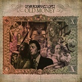 Old Money Lyrics Omar Rodrguez-Lpez