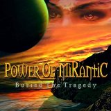 Buried the Tragedy Lyrics Power of Mirantic