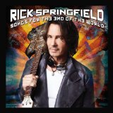 Songs for the End of the World Lyrics Rick Springfield