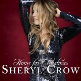 Home For Christmas Lyrics Sheryl Crow