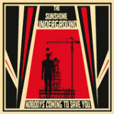 Nobody's Coming to Save You Lyrics The Sunshine Underground