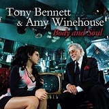 Body And Soul (Single) Lyrics Tony Bennett & Amy Winehouse