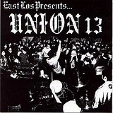 East Los Presents... Lyrics Union 13