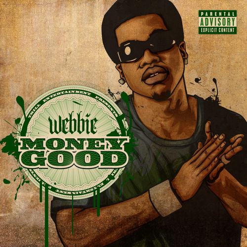 Money Good Lyrics Webbie