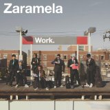 WORK. Lyrics Zaramela