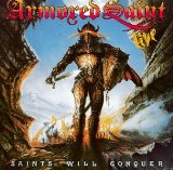 Saints Will Conquer Lyrics Armored Saint