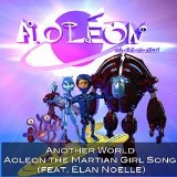 Aoleon The Martian GIrl Lyrics Brent LeVasseur