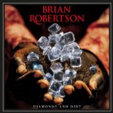 Diamonds And Dirt Lyrics Brian Robertson