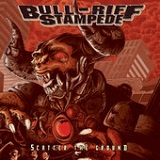 Scatter the Ground Lyrics Bull Riff Stampede