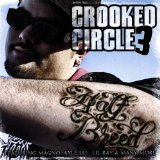 Crooked Circle 3 Lyrics Half Breed
