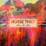 FEAR IN BLISS Lyrics HORSE THIEF