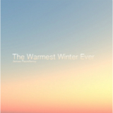 The Warmest Winter Ever Lyrics James Fauntleroy II