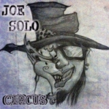 Circus Lyrics Joe Solo