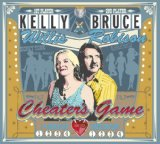 Cheater's Game Lyrics Kelly Willis & Bruce Robison