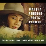 The Garden of Love: Songs of William Blake Lyrics Martha Redbone Roots Project