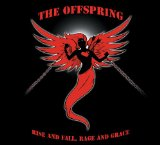 Rise And Fall Rage And Grace Lyrics Offspring