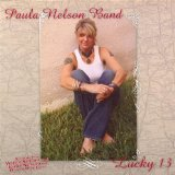 Lucky 13 Lyrics Paula Nelson Band