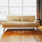 Day By Day Lyrics Yolanda Adams