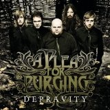 Depravity Lyrics A Plea For Purging