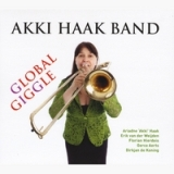Global Giggle Lyrics Akki Haak Band