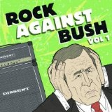 Rock Against Bush, Vol. 1 Lyrics Anti-Flag