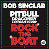 Rock the Boat (Single) Lyrics Bob Sinclar