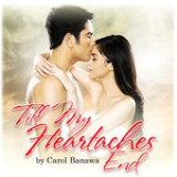Till My Heartaches End - Single Lyrics Carol Banawa