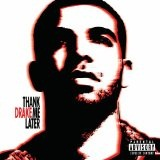 Thank Me Later Lyrics Drake Ft. Jayz