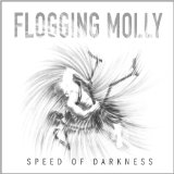 Speed Of Darkness Lyrics Flogging Molly