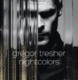 Nightcolors Lyrics Gregor Tresher