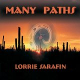 Many Paths Lyrics Lorrie Sarafin