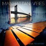 Blue November Lyrics Manhattan Vibes