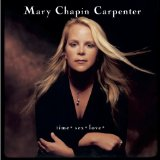 Time* Sex* Love* Lyrics Mary Chapin Carpenter