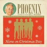 Alone on Christmas Day Lyrics Phoenix