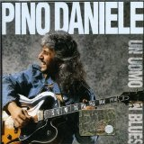 Un Uomo In Blues Lyrics Pino Daniele
