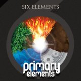 Primary Elements Lyrics Six Elements