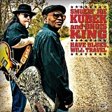 Have Blues Will Travel Lyrics Smokin Joe Kubek