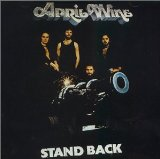 Stand Back Lyrics April Wine