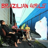 Brazilian Girls Lyrics Brazilian Girls