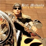 Rock My World Lyrics Bret Michaels