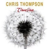 Timeline Lyrics Chris Thompson