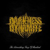 The Astonishing Fury Of Mankind Lyrics Darkness Dynamite