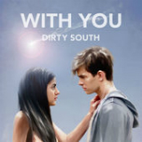 With You Lyrics Dirty South