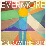 Follow The Sun (Single) Lyrics Evermore