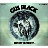 The Day I Realized... Lyrics Gus Black
