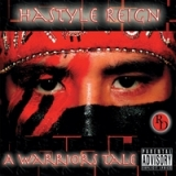 Hastyle Reign a Warriors Tale (Redddott Productions Presents) Lyrics Hastyle Reign