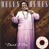 Deed I Do Lyrics Helen Humes