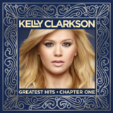 Greatest Hits - Chapter 1 Lyrics Kelly Clarkson